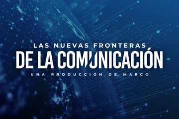 MARCO presents the docuseries The New Frontiers of Communication